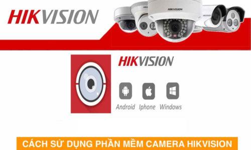 Gợi ý 2 cách xem camera Hikvision trên máy tính thông dụng nhất