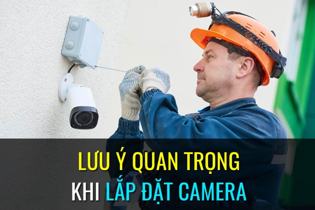 Những lưu ý khi lắp camera tại nhà